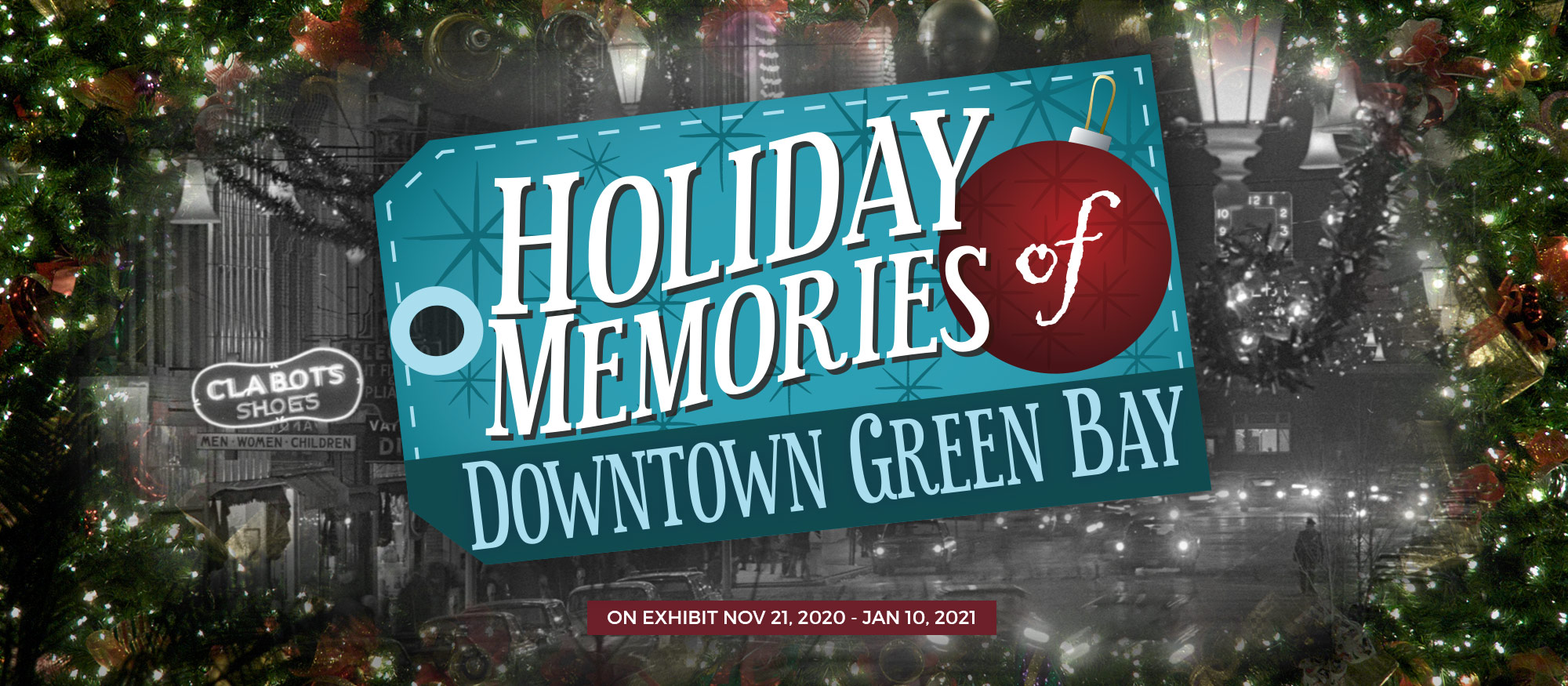 Holiday Memories logo with Downtown Green Bay Historic Photo